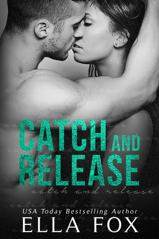 Catch and Release EF