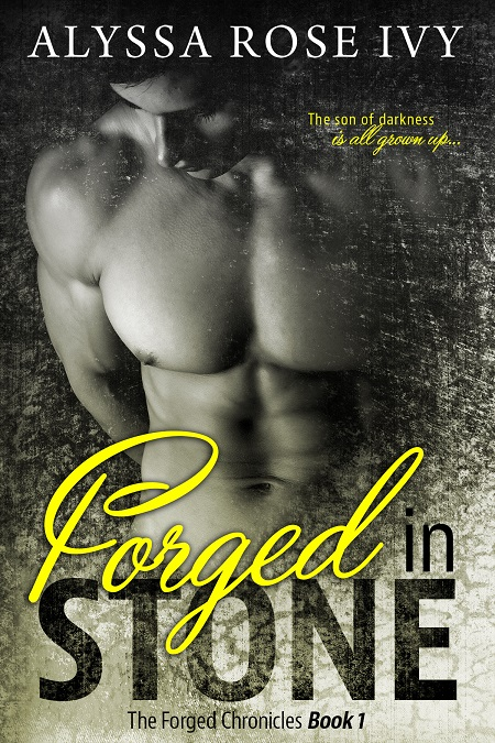 Forged in Stone- Alyssa Rose Ivy