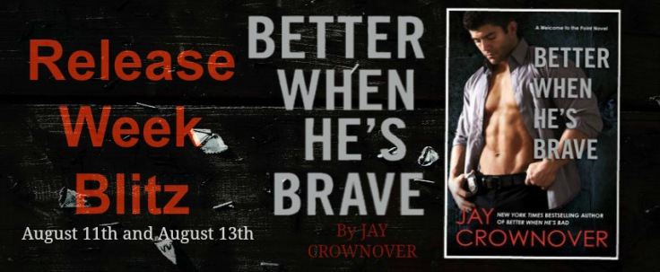 RWB Banner Better When He's Brave by Jay Crownover