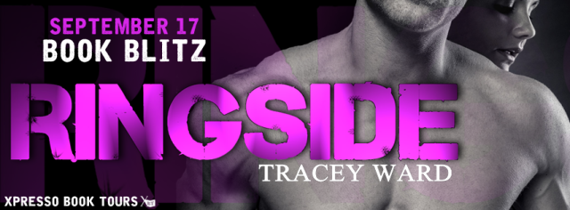 Ringside by Tracey Ward Blitz Banner