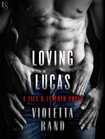 Loving Lucas by Violetta Rand