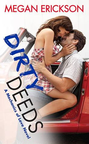 Dirty Deeds by Megan Erickson