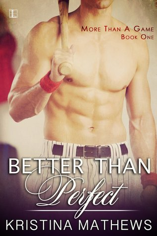 Better Than Perfect by Kristina Mathews.jpg
