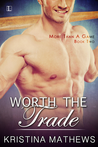 Worth The Trade by Kristina Mathews.jpg