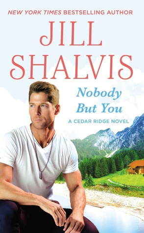 Nobody But You by Jill Shalvis.jpg
