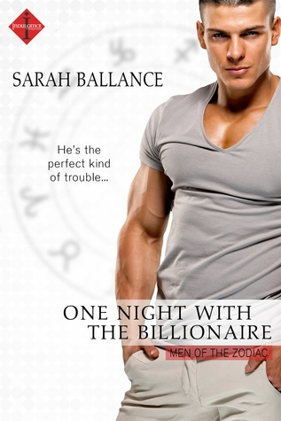 One Night With the Billionaire by Sarah Ballance
