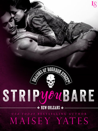 Strip You Bare by Maisey Yates