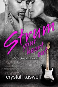 Strum Your Heart Out by Crystal Kaswell