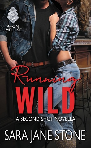 Running Wild by Sara Jane Stone