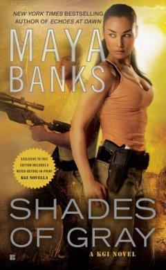 Shades of Gray by Maya Banks