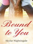 bound_to_you_by_skylar_nightingale
