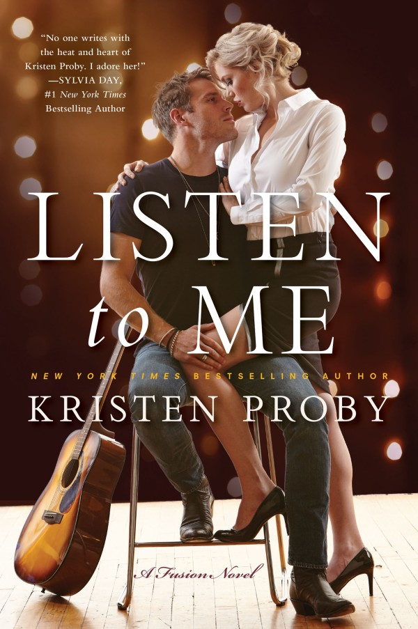 Listen To Me by Kristen Proby (2)