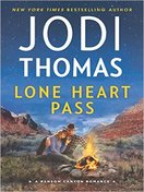 lone_heart_pass_by_jodi_thomas