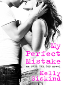my_perfect_mistake_by_kelly_siskind