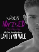 shock_advised_by_lani_lynn_vale