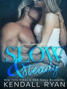 slow_&_steady_by_kendall_ryan_1