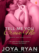 tell_me_you_crave_me_by_joya_ryan