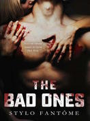 the_bad_ones_by_stylo_fantome