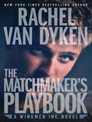 the_matchmakers_playbook_by_rachel_van_dyken
