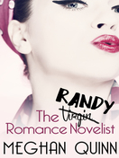 the_randy_romance_novelist_by_meghan_quinn
