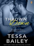 thrown_down_by_tessa_bailey