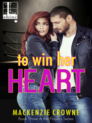 to_win_her_heart_by_mackenzie_crowne