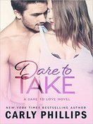 dare_to_take_by_carly_philips