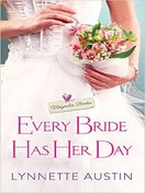 every_bride_has_her_day_by_lynnette_austin