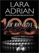 for_100_days_by_lara_adrian
