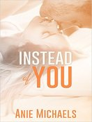 instead_of_you_by_anie_michaels