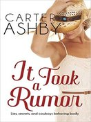 it_took_a_rumor_by_carter_ashby