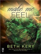 make_me_feel_by_beth_kery