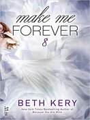 make_me_forever_by_beth_kery