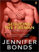seducing_the_fireman_by_jennifer_bonds