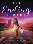 the_ending_i_want_by_samantha_towle