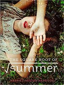 the_square_root_of_summer_by_harriet_reuter_hapgood
