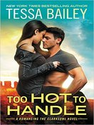 too_hot_to_handle_by_tessa_bailey