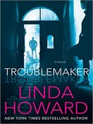 troublemaker_by_linda_howard