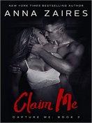 Claim Me by Anna Zaires