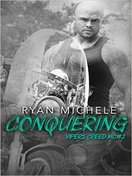 Conquering by Ryan Michele