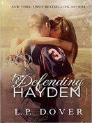 Defending Hayden by L P Dover