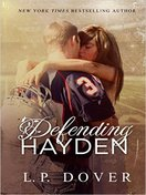 Defending Hayden by L P Dover