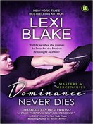 Dominance Never Dies by Lexi Blake