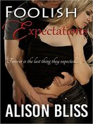 Foolish Expectations by Alison Bliss