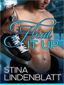 Heat it Up by Stina Lindenblatt