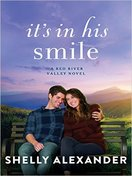 Its In His Smile by Shelly Alexander