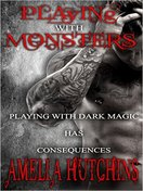 Playing with Monsters by Amelia Hutchins