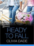Ready to Fall by Olivia Dade