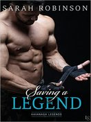 Saving a Legend by Sarah Robinson