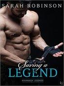 Saving a Legend by Sarah Robinson